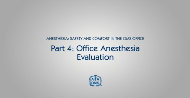 Office Anesthesia Evaluation